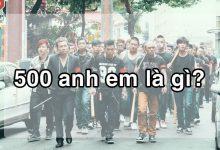 """500 anh em là gì? Tại sao giới trẻ thích dùng cụm từ """"500 ae""""?"""