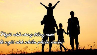 Photo of 20+ Những câu nói hay về cuộc sống gia đình sâu sắc nhất
