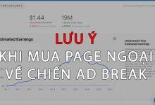LƯU Ý khi mua Page ngoại để kiếm tiền trên Facebook với AD Break