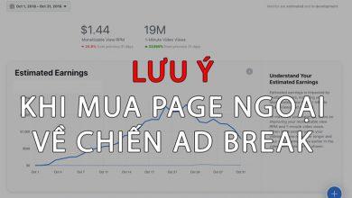 Photo of LƯU Ý khi mua Page ngoại để kiếm tiền trên Facebook với AD Break