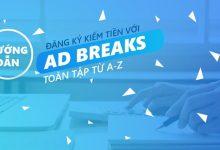 Photo of Cách đăng ký kiếm tiền với Ad Breaks thành công tại Việt Nam