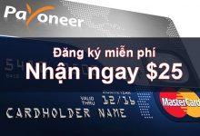 Photo of Cách đăng ký Payoneer nhận 25$ miễn phí (Update 2019)