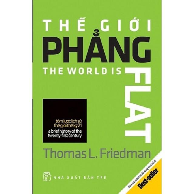 Thế giới phẳng là một quyển sách nổi tiếng hiện nay trên thế giới và được phiên dịch qua tiếng Việt