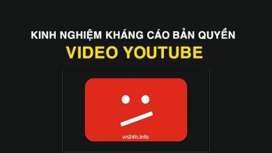 Photo of Kinh nghiệm kháng cáo video dính bản quyền Youtube 2019