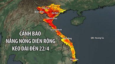 Photo of Cảnh báo nắng nóng diện rộng ở Bắc Bộ và Trung Bộ