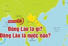 Photo of Đông Lào là gì? Nguồn gốc tên gọi quốc gia xứ Đông Lào