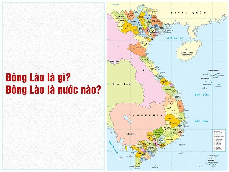 Đông Lào là gì? Đông Lào là nước nào?
