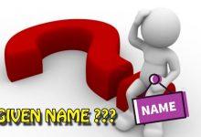 Photo of First name, Last name, Full name, Given name là gì?