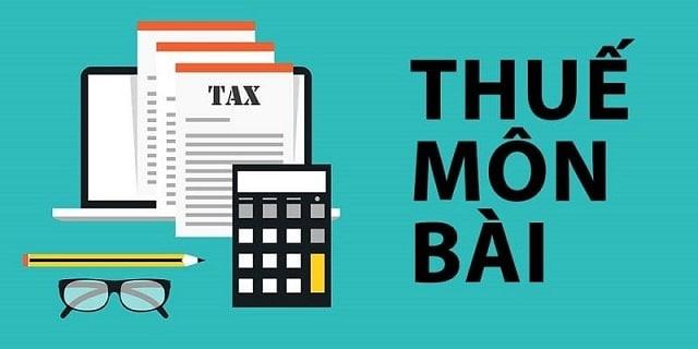 Thuế môn bài là gì? Thời gian quy định nộp lệ phí môn bài