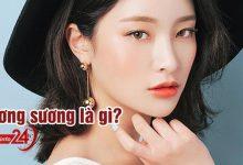 Photo of Sương sương là gì? Hot trend Makeup theo idol Hàn Quốc