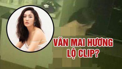 Văn Mai Hương lộ 5 clip khỏa thân tại nhà riêng
