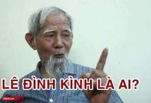 """Photo of Lê Đình Kình là ai? Lý lịch """"cụ Kình"""" ở xã Đồng Tâm"""