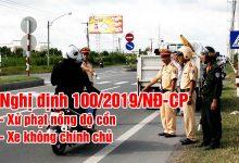 Photo of Nghị định 100/2019/NĐ-CP – Lỗi phạt nặng đối với Ô tô, xe máy, xe đạp