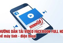 Tải video Facebook Full HD về Máy tính - Điện thoại (iOS - Android)