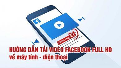 Photo of Tải video Facebook Full HD về Máy tính – Điện thoại (iOS – Android)