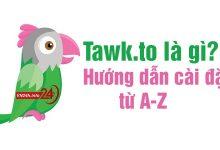 Tawk.to là gì?