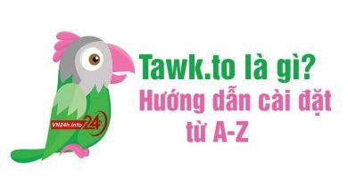 Photo of Tawk.to là gì? Hướng dẫn cài đặt tối ưu chuyển đổi website từ A-Z